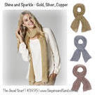 [Jewel Scarf in Metallic Gold, Silver or Copper - $39.95]